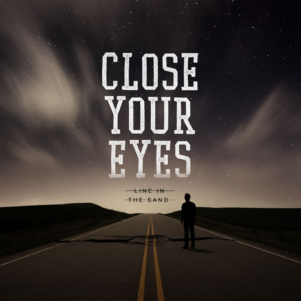 Close Your Eyes Line In Thee Sand Album Cover