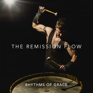The Remission Flow - Rhythms Of Grace Album Cover