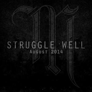 MOTS_struggle_well_august