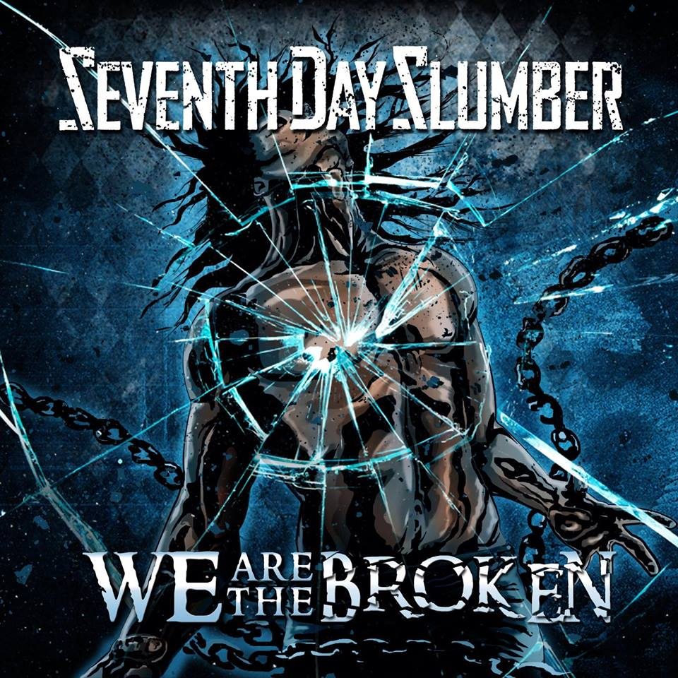 Album Review: Seventh Day Slumber - We Are The Broken - JesusWired.com