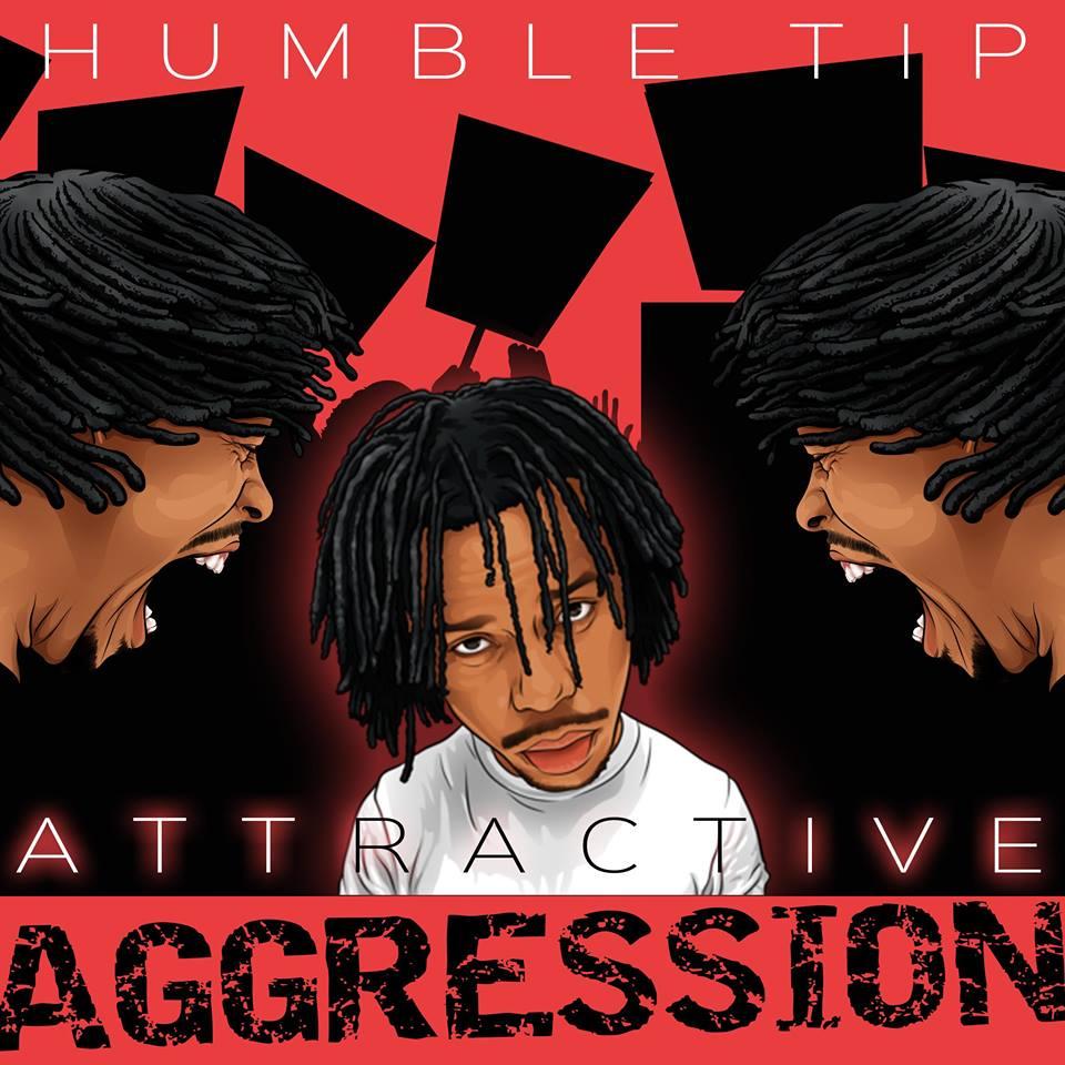 Humble Tip - Attractive Aggression Album Cover