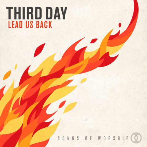Behind The Song: Third Day - He Is Alive - Your Words - Soul On Fire - Spirit