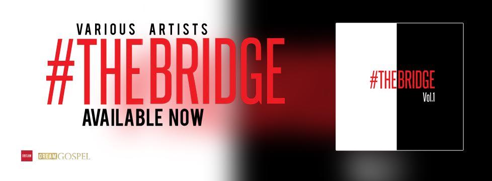 The Bridge Volume 1