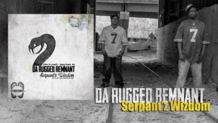 Audio: Da Rugged Remnant - Serpant'z Wizdom (Feat. DJ Average Joe)