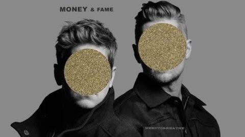 Audio: NEEDTOBREATHE - Money & Fame