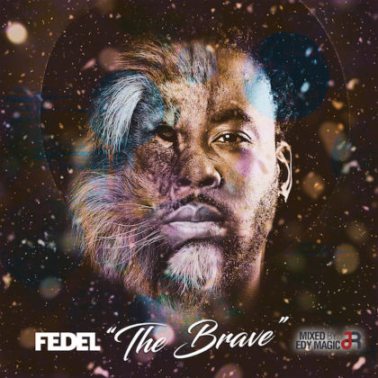Fedel's The Brave EP Available Now