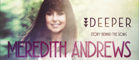 Video: Meredith Andrews - Christ is Enough [Behind The Song]