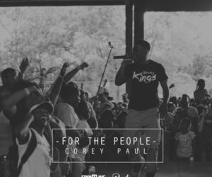 Free Download: Corey Paul - For The People #FrontlineFriday