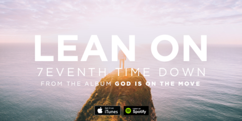 Lyric Video: 7eventh Time Down - Lean On