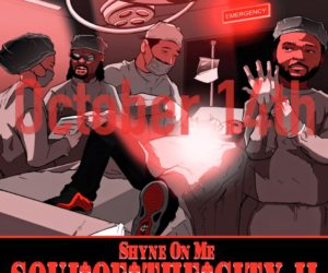 Shyne On Me Announces Soul Of The City II Release Date