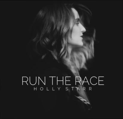 Holly Starr Releases Sneak Peek of New Single Run the Race Out Friday