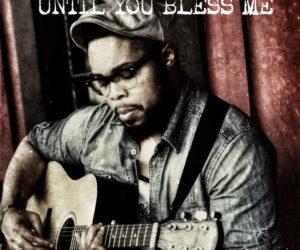 joshua kirksey Until You Bless Me - Single by Joshua Kirksey on Apple Music