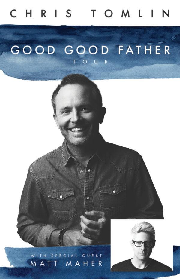 good good father tour chris tomlin tour