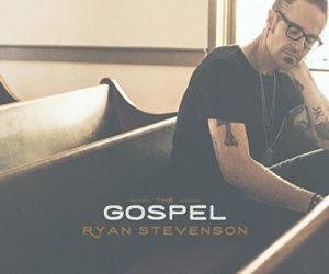 Ryan Stevenson the gospel