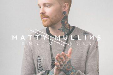 matty mullins unstoppable
