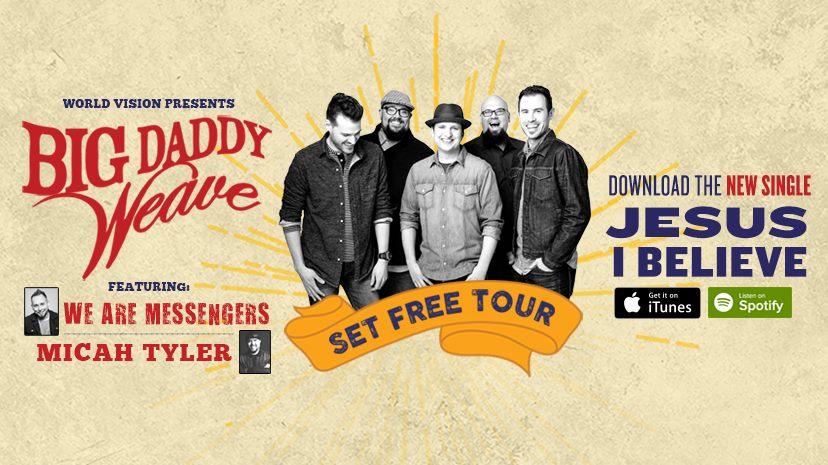 Big Daddy Weave Set Free tour