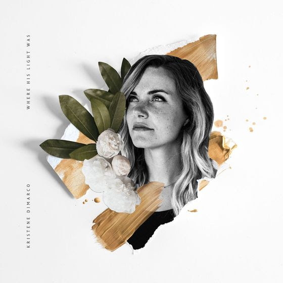 Bethel Music's Kristene DiMarco To Unveil Vibrant New Album, Where His Light Was, On Sept. 22