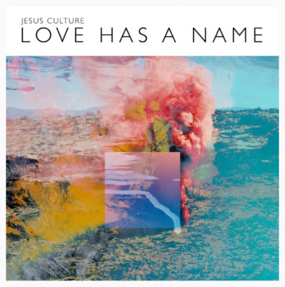 Love Has a Name Jesus Culture's Love Has A Name Available Now; Outcry Tour Begins Tonight