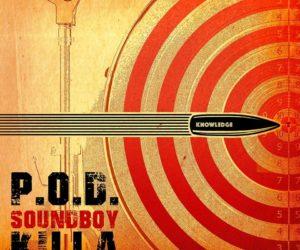 Lyric Video: P.O.D. Releases New Single Soundboy Killa