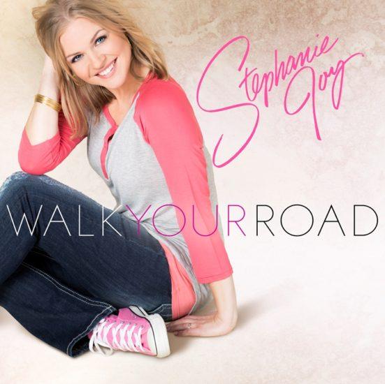 Christian Singer-Songwriter Stephanie Joy Releases Debut EP, Walk Your Road