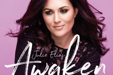 JULIE ELIAS RELEASES NEW PRAISE SONG AWAKEN