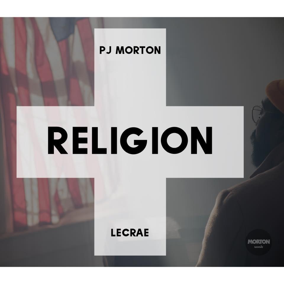 PJ Morton releases Religion (Remix) video featuring Lecrae