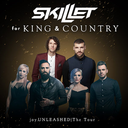 Skillet & for KING & COUNTRY Announce joy.UNLEASHED Tour