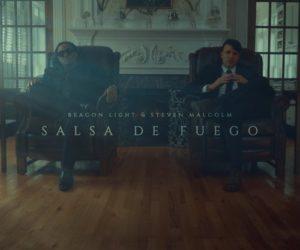 Beacon Light and Steven Malcolm collab on a new single Salsa De Fuego