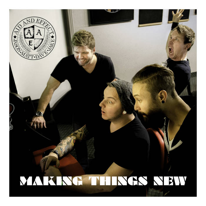Aid & Effect to Release Debut Single Making Things New For Free