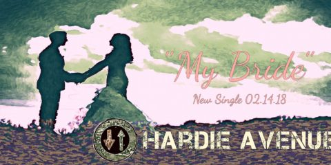 Hardie Avenue My Bride