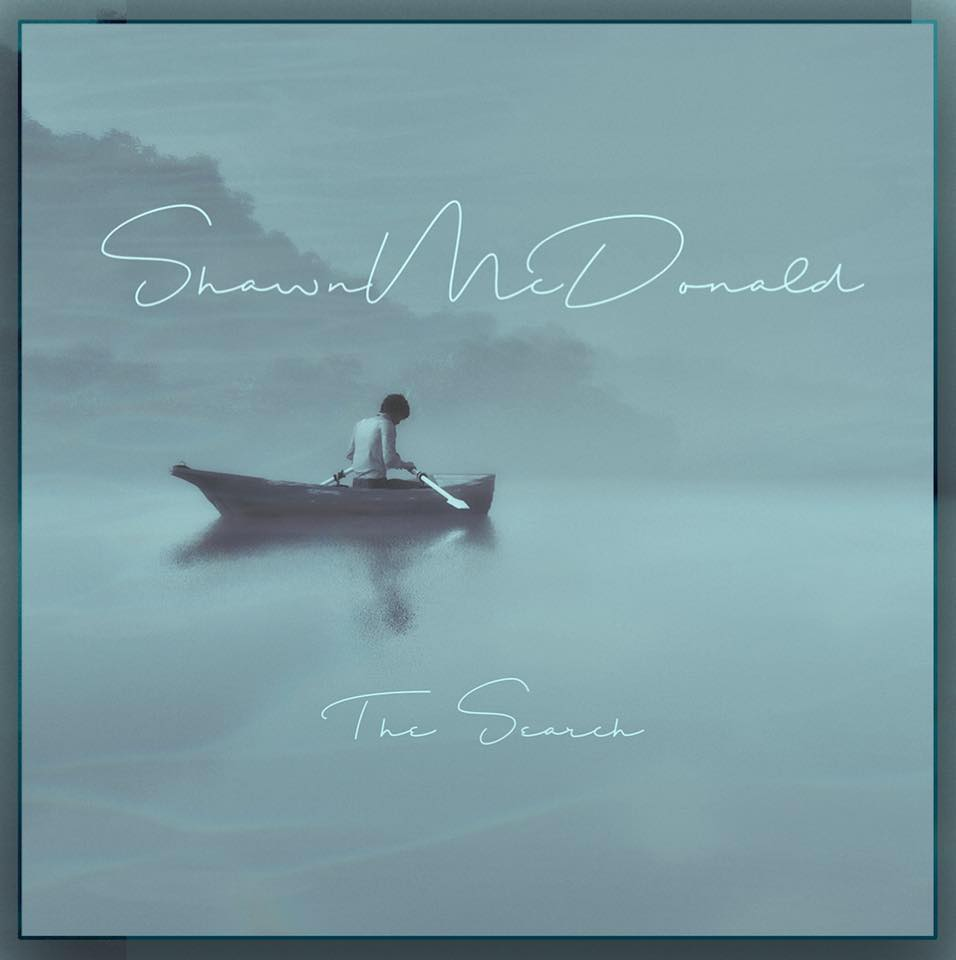 Shawn McDonald Releases The Search; The First of 3 new EPs