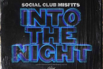 Social Club Misfits' New Album Into The Night Out Now