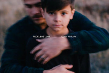 Journey-Based Reckless Love From Cory Asbury On Bethel Music Available Now