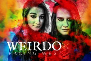 Facing West Release Weirdo Single and Video