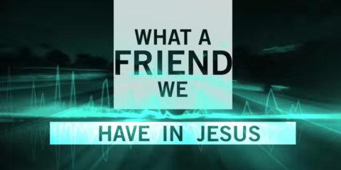 Lyric Video: Matt Maher - What a Friend