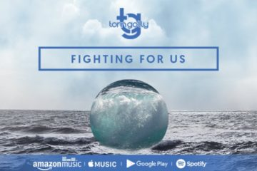 Tom Golly Releases New Single Fighting for Us