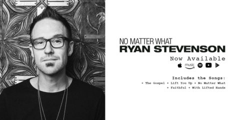 Ryan Stevenson Debuts New Album No Matter What