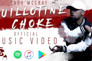 Todd McCray Releases Guillotine Choke Music Video