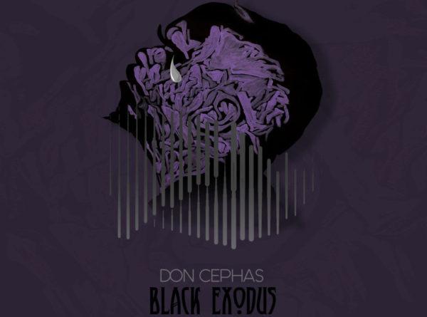 Don Cephas Releases 3rd Studio Album Black Exodus