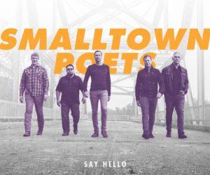 Smalltown Poets Announce New Album
