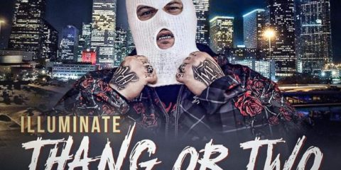 Illuminate set to release Thang or Two Single May 15th