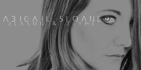 ABIGAIL SLOANE RELEASES DEBUT RADIO SINGLE