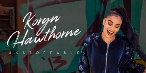Koryn Hawthorne Reveals Tracklist for Debut album Unstoppable