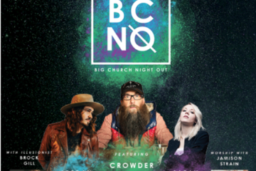"2nd Annual ""Big Church Night Out"" Tour to Feature Crowder, Jordan Feliz, Sarah Reeves & More!"