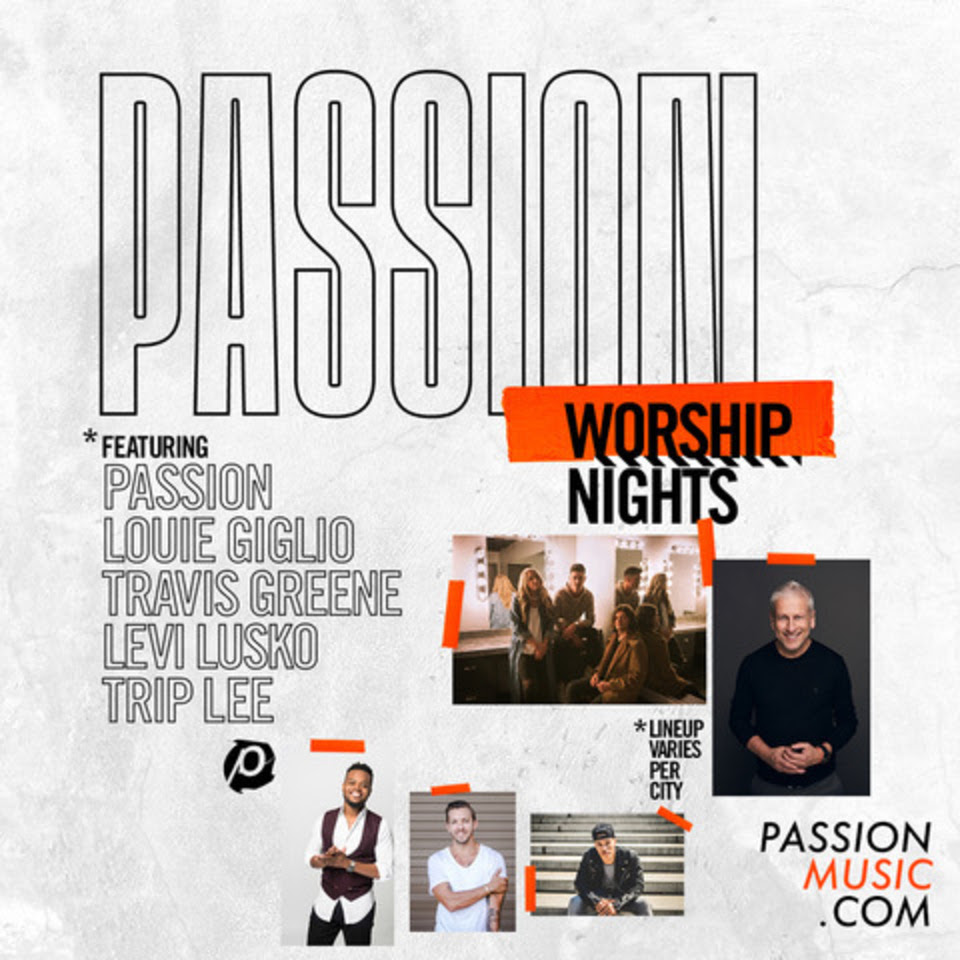 "Passion Announces New Coast to Coast Dates for ""Passion Worship Nights"""