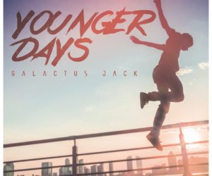 Galactus Jack Releases Younger Days Album New Horizon