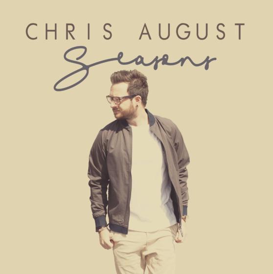 Chris August Drops New Album, SEASONS, Available Now