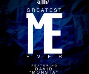 "Audio: Greatest Me Ever featuring David ""Monsta"" Lynch"