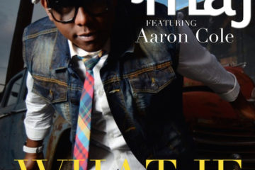 Audio: Dj Maj - What If feat. Aaron Cole