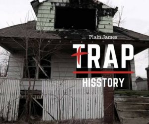 Trap Theology artist Plain James joins Hisstory Music Group & releases free single